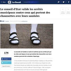 Le conseil d'Etat valide les arrêtés municipaux contre ceux qui portent des chaussettes avec leurs sandales