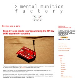 The Mental Munition Factory: Step-by-step guide to programming the RN-XV WiFi module for Arduino