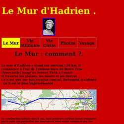Mur d' Hadrien : Le Mur : Comment ?