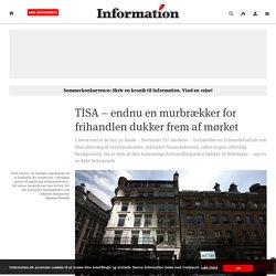 TISA – endnu en murbrækker for frihandlen dukker frem af mørket
