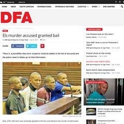 Els murder accused granted bail - DFA