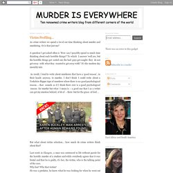 Murder is Everywhere: Victim Profiling...