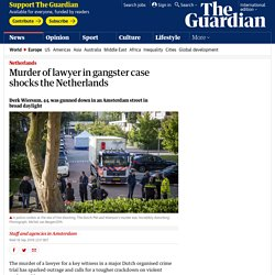 Murder of lawyer in gangster case shocks the Netherlands