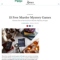 9 Free Murder Mystery Games for Your Dinner or Party