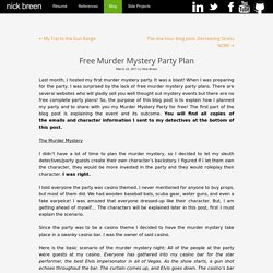 Free Murder Mystery Party Plan