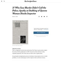 37 Who Saw Murder Didn't Call the Police; Apathy at Stabbing of Queens Woman Shocks Inspector