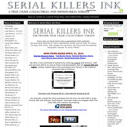 Serial Killers Ink - Murderabilia and True Crime Memorabilia