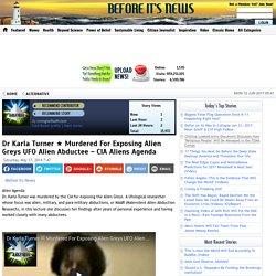 Dr Karla Turner ★ Murdered For Exposing Alien Greys UFO Alien Abductee - CIA Aliens Agenda