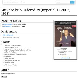 Music to be Murdered By (Imperial, LP-9052, 1958) - The Alfred Hitchcock Wiki