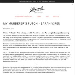 2016/11 [The Pinch] My Murderer's Futon - Sarah Viren The Pinch