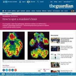 How to spot a murderer's brain