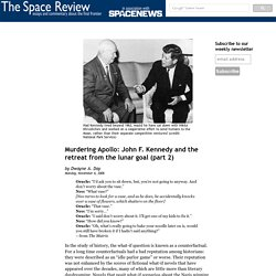 Murdering Apollo: John F. Kennedy and the retreat from the lunar goal (part 2)