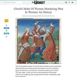 Women Murdering Men In Western Art History