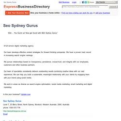 Seo Sydney Gurus, Level 7, 23 Berry Street, North Sydney, Murdoch, Western Australia, 2060, Australia