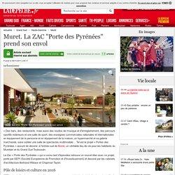 """Muret. La ZAC """"Porte des Pyrénées"""" prend son envol - 09/11/2011"""
