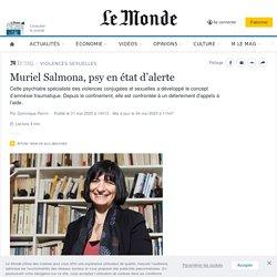 Muriel Salmona, psy en état d'alerte