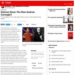 Annie Murphy Paul on Salman Khan: The New Andrew Carnegie