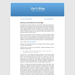 Murray on the decline of marriage « Jim's Blog
