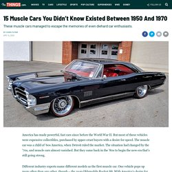 15 Muscle Cars You Didn't Know Existed Between 1950 And 1970