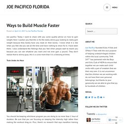 Ways to Build Muscle Faster