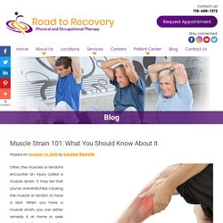 Muscle Strain 101: What You Should Know About It