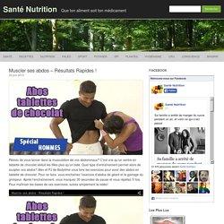 Muscler ses abdos - Résultats Rapides