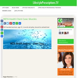 META-Health Client Case: Muscles - LifestylePrescriptions.TV