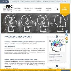 Musclez votre cerveau! - Fédération pour la Recherche sur le Cerveau (FRC)