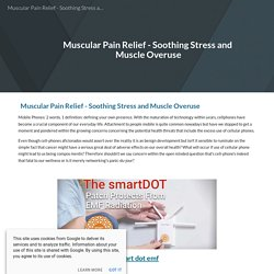 Muscular Pain Relief - Soothing Stress and Muscle Overuse