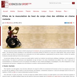 Effets de la musculation du haut du corps chez des athlètes en chaise roulante