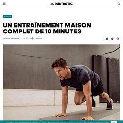 Musculation : entraînement de 10 min. pour tout le corps, et à la maison !