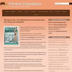 Strong Curves, une méthode de musculation pour des fesses qui en jettent