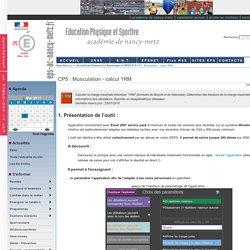 CP5 : Musculation - calcul 1RM CP 5 Le Numérique en EPS - Education Physique et Sportive - Nancy-Metz
