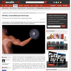 Full body: la musculation pour tout le corps - Un programme de musculation aussi complet que possible
