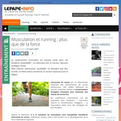 Musculation et running : plus que de la force