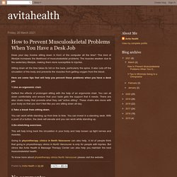 avitahealth: How to Prevent Musculoskeletal Problems When You Have a Desk Job