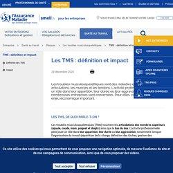 Les TMS : définition et impact