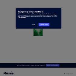 Musée par Soulie sur Genially