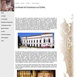 Le Musée de l'Impression sur Etoffes
