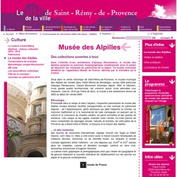Le musée des Alpilles - Saint Rémy de Provence