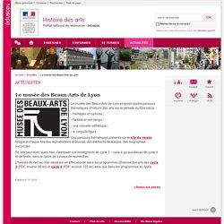Le musée des Beaux-Arts de Lyon-Histoire des arts-Éduscol