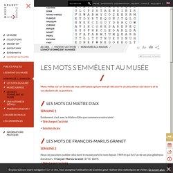 Musée Granet ( Aix-en-Provence) - mots mêlés autour d'artistes
