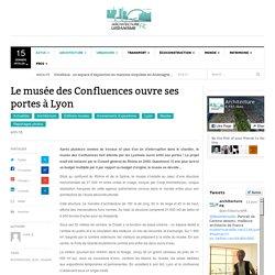 Le musée des Confluences ouvre ses portes à Lyon