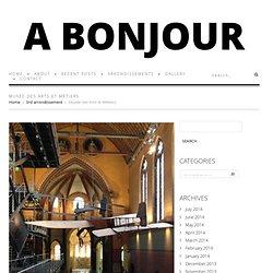 Musée des Arts et Métiers - a bonjour