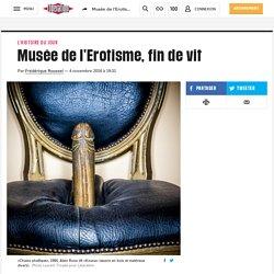 Musée de l'Erotisme, fin de vit