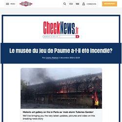Le musée du jeu de Paume a-t-il été incendié?