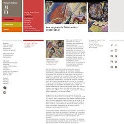 Aux origines de l'abstraction (1800-1914)