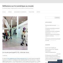 Blog de Sébastien Magro - étude sur le musée participatif