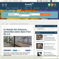 Le Musée des Sciences naturelles entre dans l'ère du 2.0