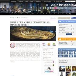 Musée de la Ville de Bruxelles (Maison du Roi)